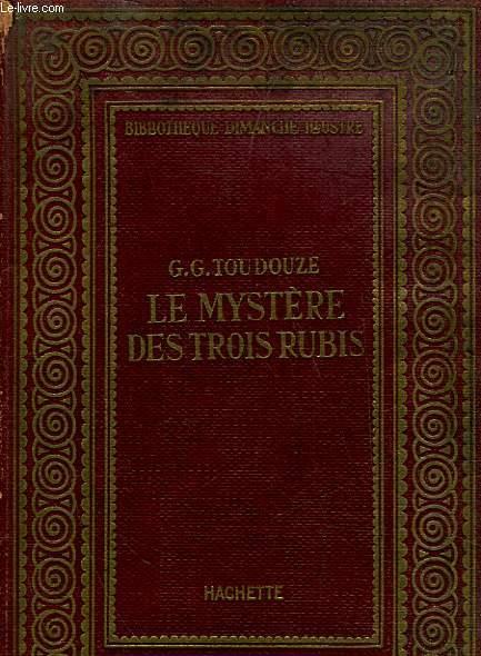 LE MYSTERE DES TROIS RUBIS