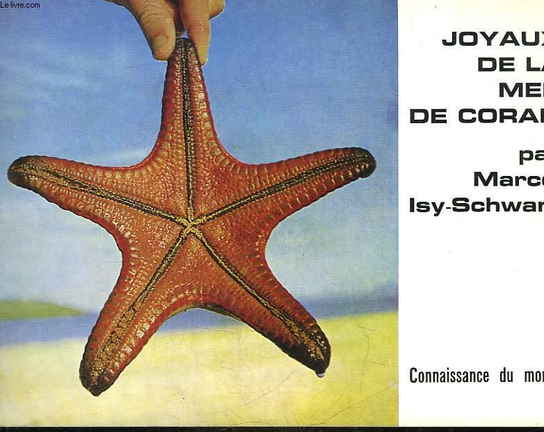 JOYAUX DE LA MER DE CORAIL