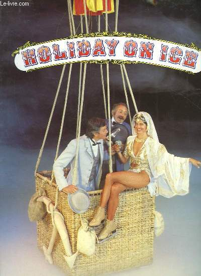 1 PROGRAMME : HOLIDAY ON ICE - LE TOUR DU MONDE EN 80 JOURS
