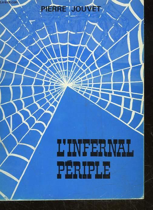 L'INFERNAL PERIPLE