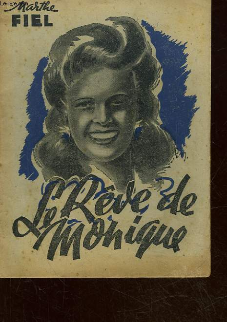 LE REVE DE MONIQUE