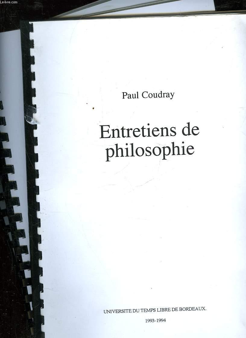 ENTRETIENS DE PHILOSOPHIE - 3 TOMES