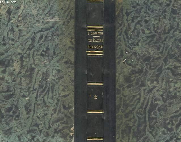 THEATRE COMPLET REPERTOIRE COMPLET - TOME 2 : HERACLIUS, SERTORIUS, NICOMEDE, LE MENTEUR