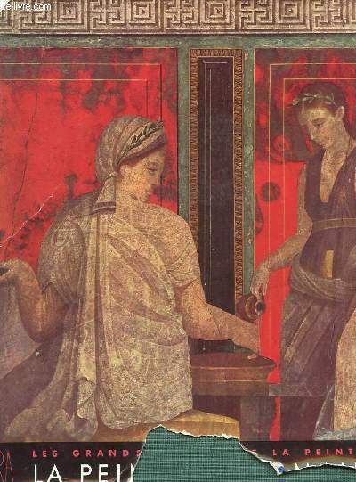 LES GRANDS SIECLES DE LA PEINTURE - LA PEINTURE ROMAINE