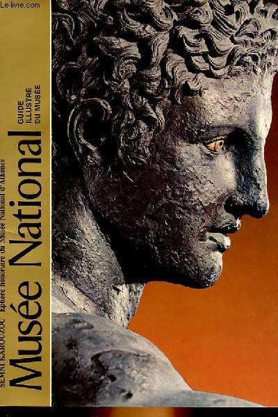MUSEE NATIONAL - GUIDE ILLUSTRE DU MUSEE