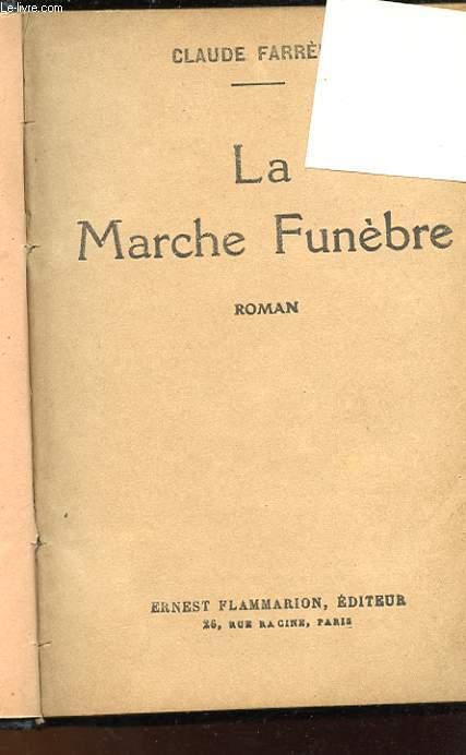 LA MARCHE FUNEBRE