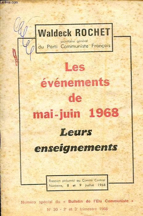 LES EVENEMENTS DE MAI-JUIN 1968 - LEURS ENSEIGNEMENTS