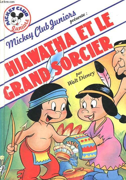 HIAWATHA ET LE GRAND SORCIER
