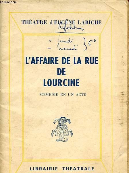 L'AFFAIRE DE LA RUE DE LOURCINE - COMEDIE EN 1 ACTE