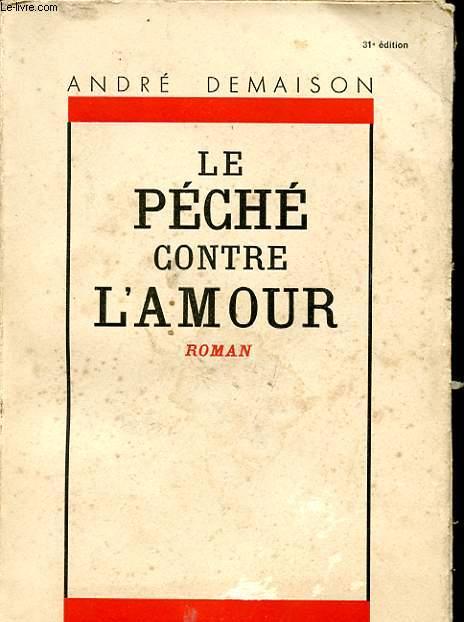 LES CIVILISES - LE PECHE CONTRE L'AMOUR
