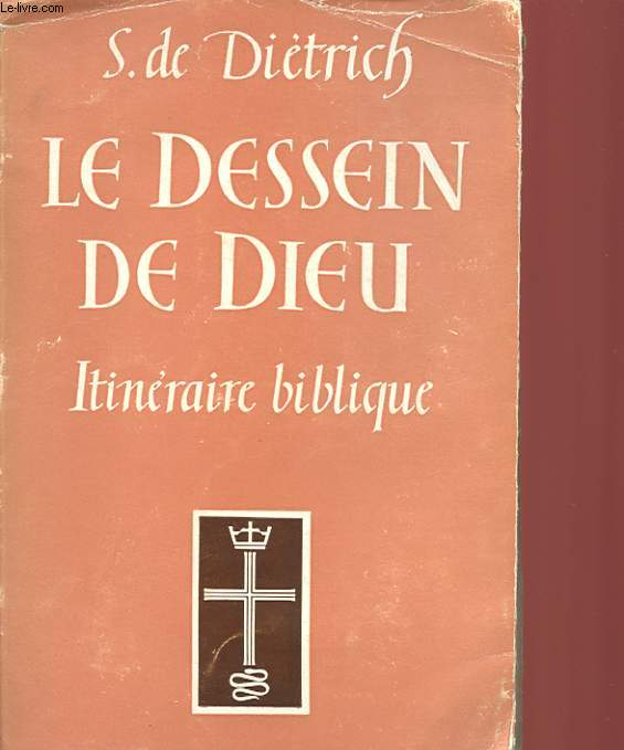 LE DESSIN DE DIEU - ITINERAIRE BIBLIQUE