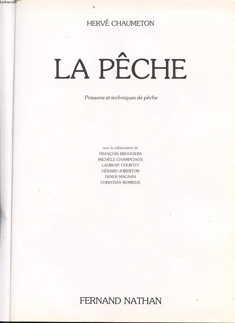 LA PECHE - POISSONS ET TECHNIQUES DE PECHE