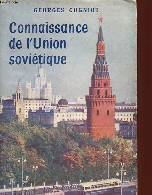 CONNAISSANCE DE L'UNION SOVIETIQUE