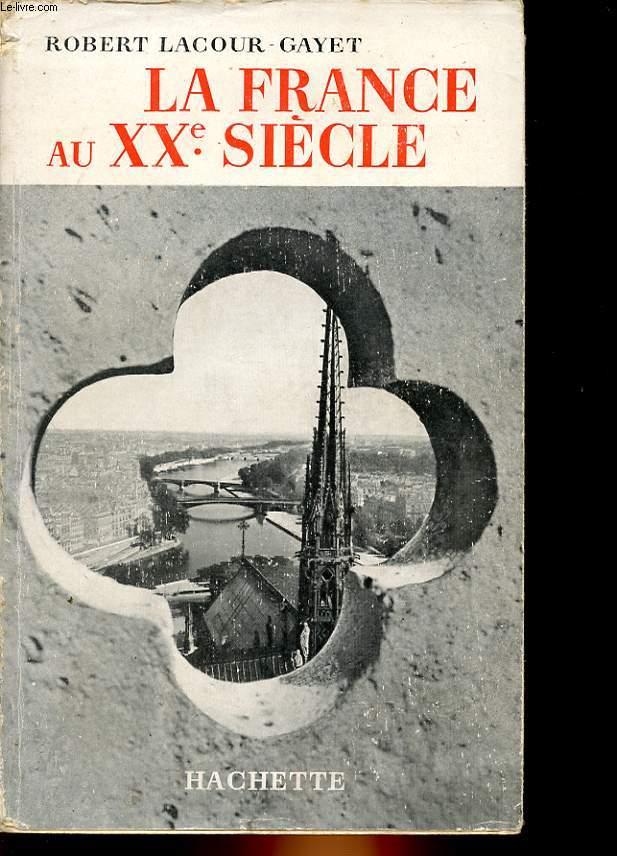 LA FRANCE AU 20° SIECLE