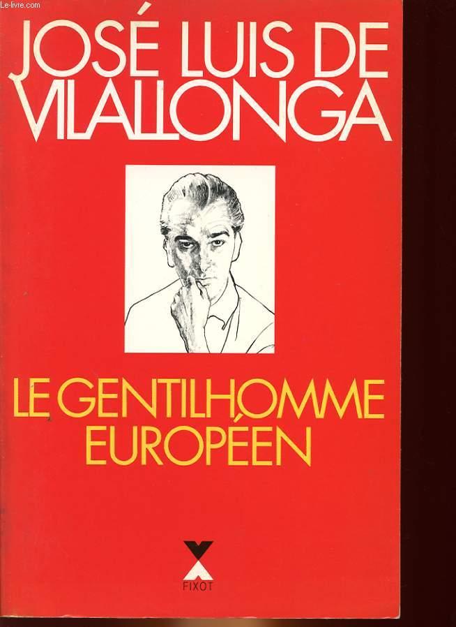 LE GENTILHOMME EUROPEEN