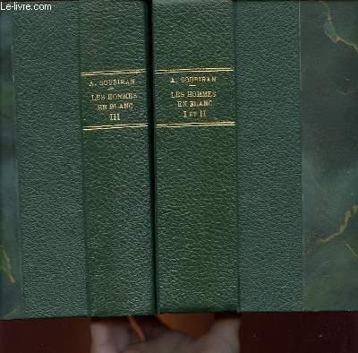LES HOMMES EN BLANC - 3 TOMES EN 2 VOLUMES