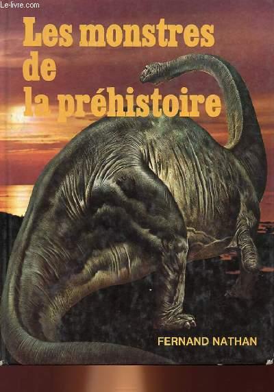 LES MONSTRES DE LA PREHISTOIRE