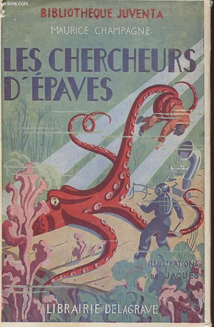 LES CHERCHERS D'EPAVES