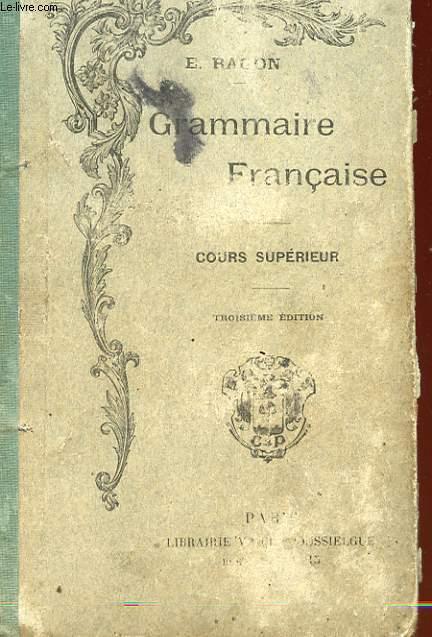 GRAMMAIRE FRANCAISE - COURS SUPERIEUR