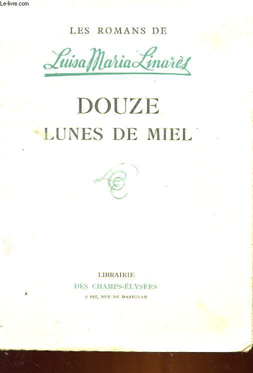 DOUZE LUNES DE MIEL - DOSE LUNAS DE MIEL