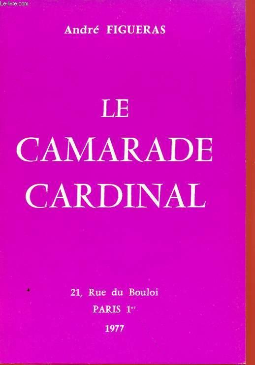LE CAMARADE CARDINAL
