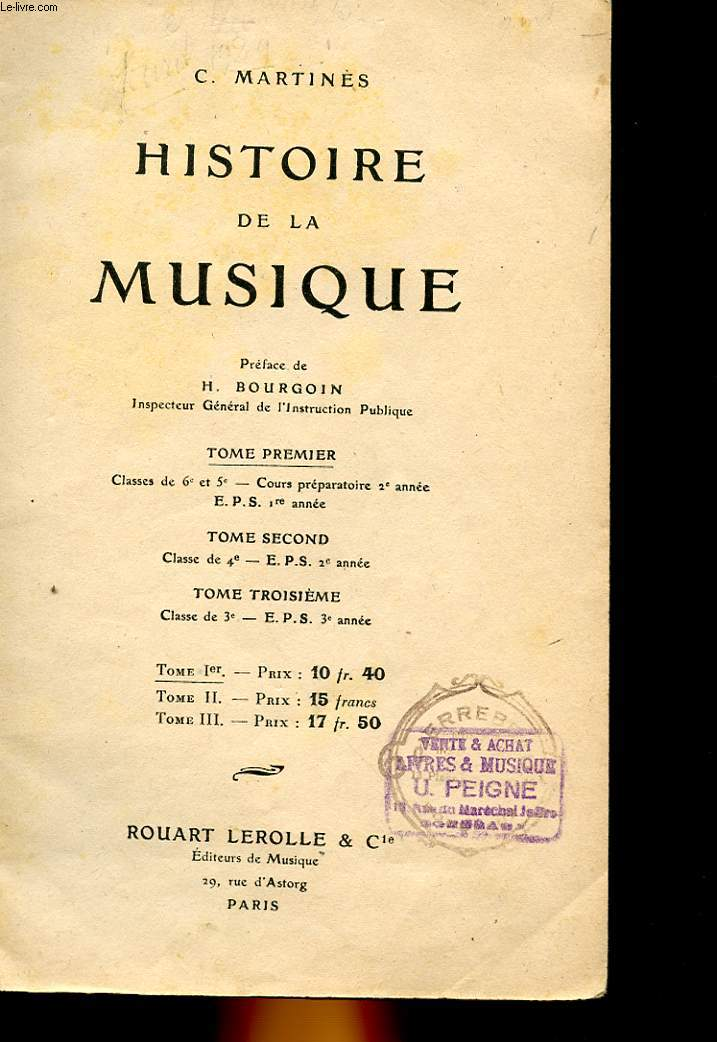 HISTOIRE DE LA MUSIQUE - TOME 1 : CLASSES DE 6° ET 5°, COURS PREPARATOIRES 2° ANNEE - EPS 1° ANNEE