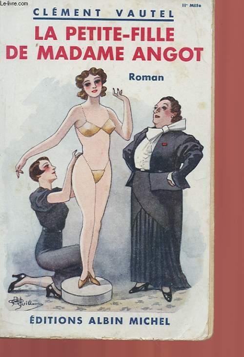 LA PETITE-FILLE DE MADAME ANGOT