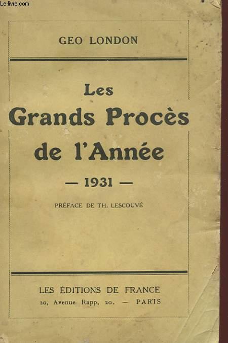 LES GRANDS PROCES DE L'ANNEE - 1931