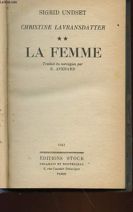 CHRISTINE LAVRANSDATTER - 2 - LA FEMME