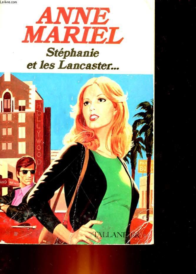 STEPHANIE ET LES LANCASTER...