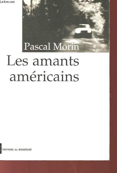 LES AMANTS AMERICAINS