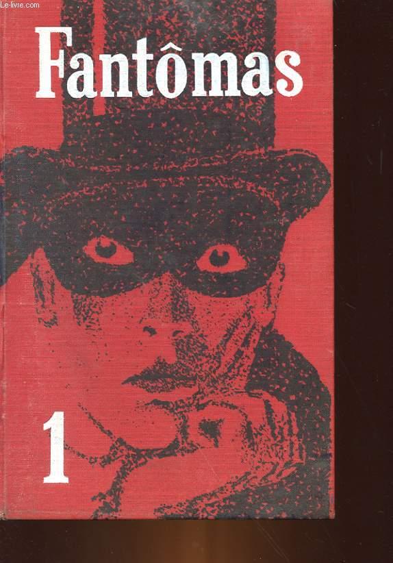 FANTOMAS - 1 : FANTOMAS - 2 : JUVE CONTRE FANTOMAS