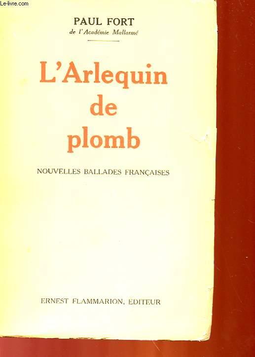 L'ARLEQUIN DE PLOMB