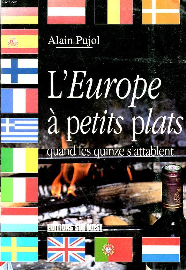 L'EUROPE A PETIT PLAT - QUAND LES 15 S'ATTABLENT