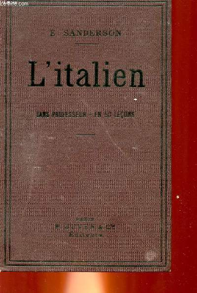 L'ITALIEN SANS PROFESSEUR EN 50 LECONS