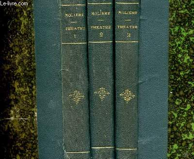 OEUVRES COMPLETES DE MOLIERE - 3 TOMES
