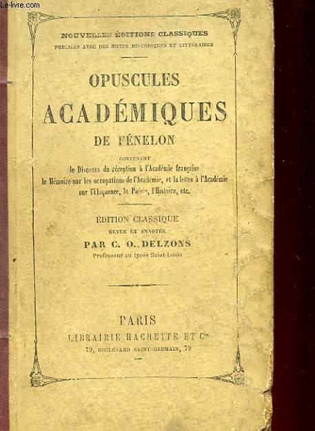 OPUSCULES ACADEMIQUE DE FENELON