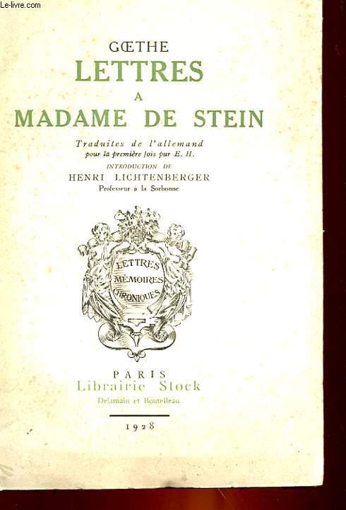 LETTRES A MADAME DE STEIN