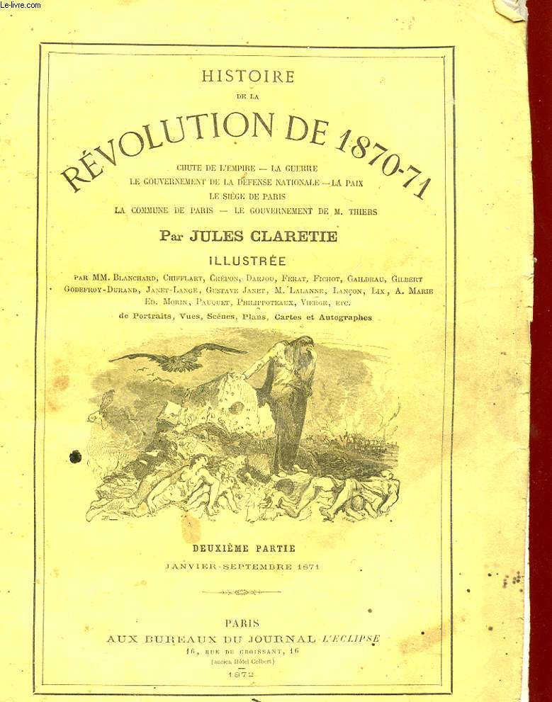HISTOIRE DE LA REVOLUTION DE 1870-71 - 2 TOMES