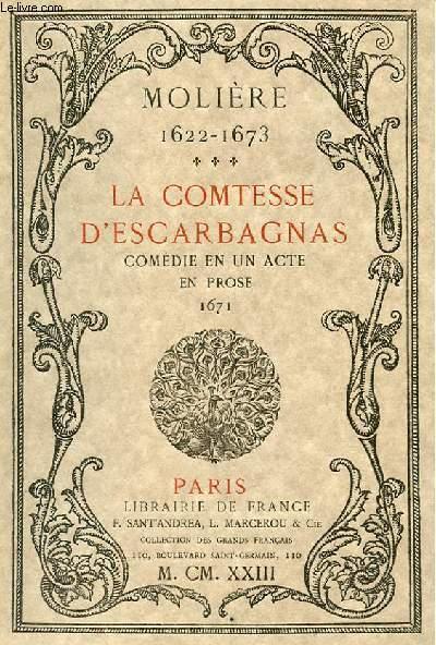 LA COMTESSE D'ESCARBAGNAS - COMEDIE EN UN ACTE EN PROSE 1671