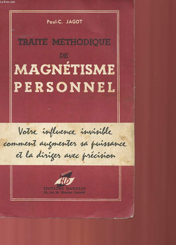 TRAITE METHODIQUE DE MAGNETISME PERSONNEL