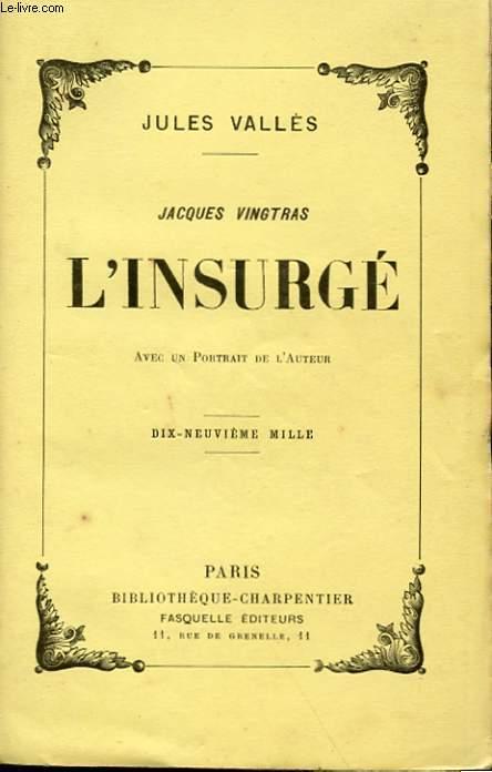 JACQUES VINGTRAS - L'INSURGE 1871