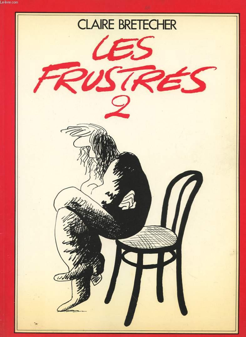 LES FRUSTRES 2