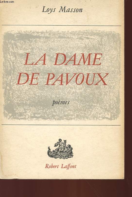 LA DAME DE PAVOUX - POEMES