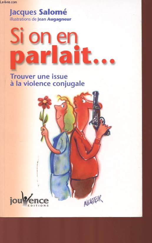 SI ON EN PARLAIT... TROUVER UNE ISSUE A LA VIOLENCE CONJUGALE