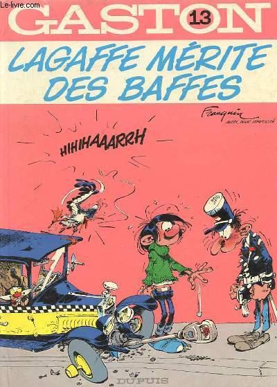 GASTON - 13 - LAGAFFE MERITE DES BAFFES
