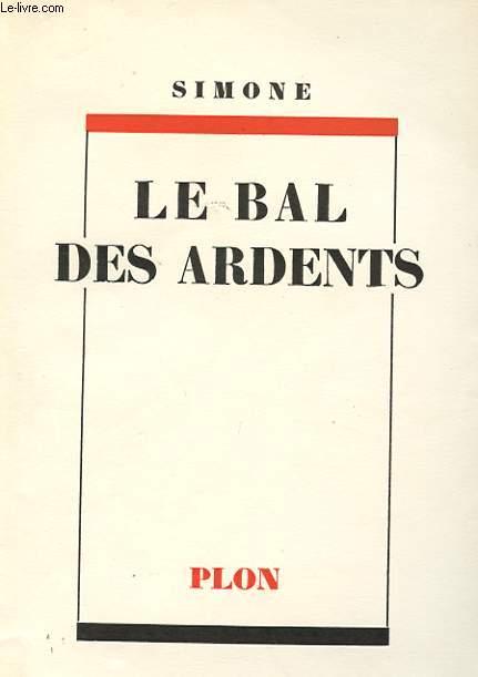 LE BAL DES ARDENTS