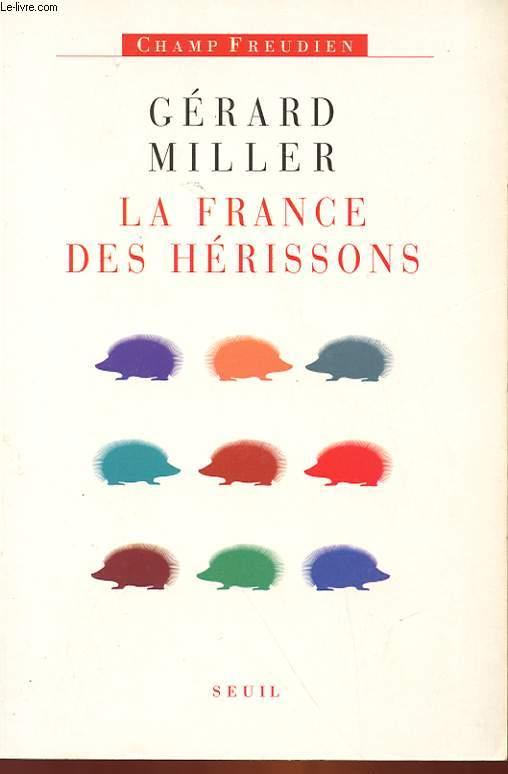 LA FRANCE DES HERISSONS