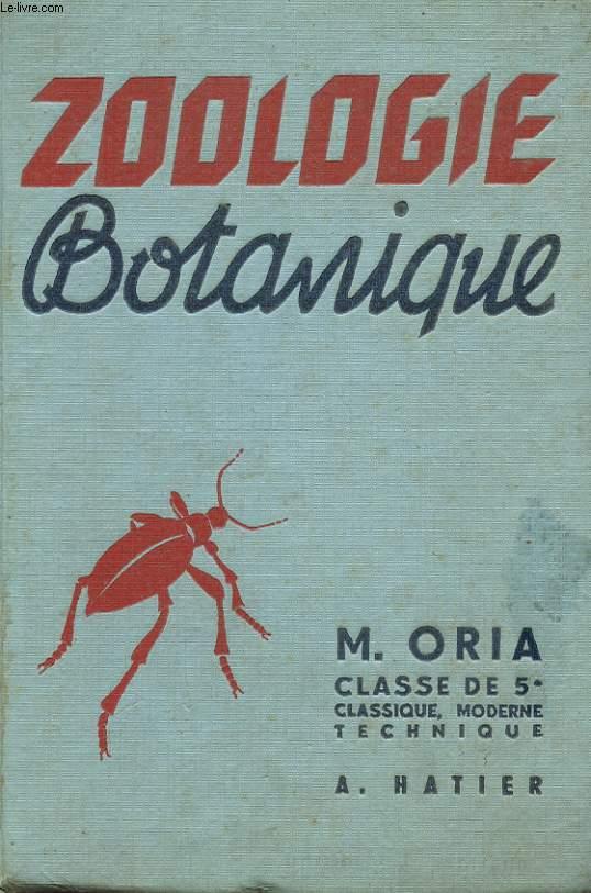 SCIENCES NATURELLES - BOTANIQUE - ZOOLOGIE - CLASSE DE 5°