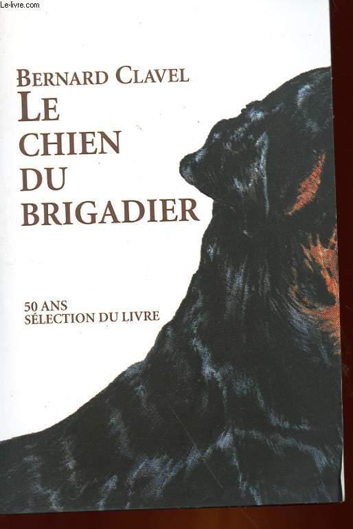 LE CHIEN DU BRIGADIER